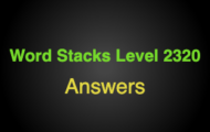 Word Stacks Level 2320 Answers
