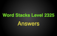 Word Stacks Level 2325 Answers
