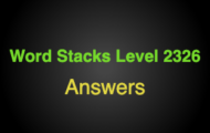 Word Stacks Level 2326 Answers