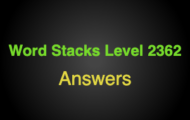 Word Stacks Level 2362 Answers