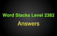 Word Stacks Level 2382 Answers