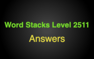Word Stacks Level 2511 Answers