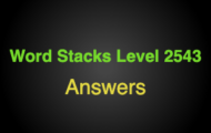 Word Stacks Level 2543 Answers