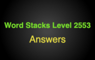 Word Stacks Level 2553 Answers
