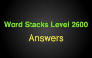 Word Stacks Level 2600 Answers