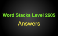 Word Stacks Level 2605 Answers