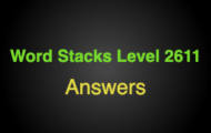 Word Stacks Level 2611 Answers