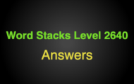 Word Stacks Level 2640 Answers