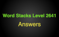 Word Stacks Level 2641 Answers