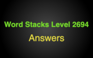 Word Stacks Level 2694 Answers