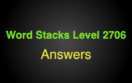 Word Stacks Level 2706 Answers