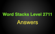 Word Stacks Level 2711 Answers