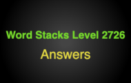 Word Stacks Level 2726 Answers