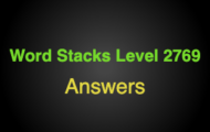 Word Stacks Level 2769 Answers