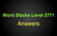 Word Stacks Level 2771 Answers