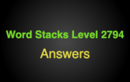 Word Stacks Level 2794 Answers
