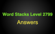 Word Stacks Level 2799 Answers