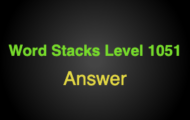Word Stacks Level 1051 Answers
