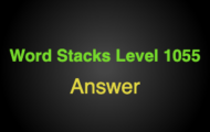 Word Stacks Level 1055 Answers