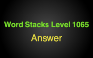 Word Stacks Level 1065 Answers