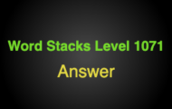 Word Stacks Level 1071 Answers