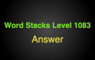 Word Stacks Level 1083 Answers