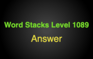 Word Stacks Level 1089 Answers