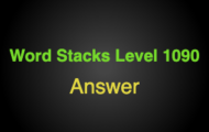 Word Stacks Level 1090 Answers