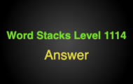 Word Stacks Level 1114 Answers