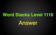 Word Stacks Level 1116 Answers