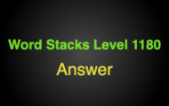 Word Stacks Level 1180 Answers