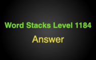 Word Stacks Level 1184 Answers