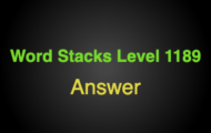Word Stacks Level 1189 Answers