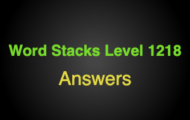 Word Stacks Level 1218 Answers