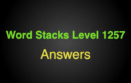 Word Stacks Level 1257 Answers