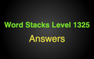 Word Stacks Level 1325 Answers