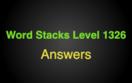 Word Stacks Level 1326 Answers