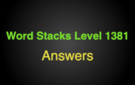 Word Stacks Level 1381 Answers