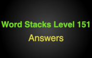 Word Stacks Level 151 Answers