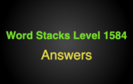Word Stacks Level 1584 Answers
