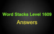 Word Stacks Level 1609 Answers