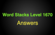 Word Stacks Level 1670 Answers