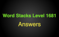 Word Stacks Level 1681 Answers