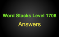 Word Stacks Level 1708 Answers