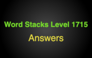 Word Stacks Level 1715 Answers