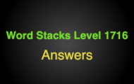 Word Stacks Level 1716 Answers