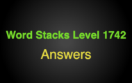 Word Stacks Level 1742 Answers
