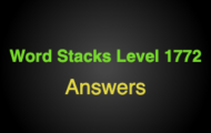 Word Stacks Level 1772 Answers