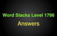 Word Stacks Level 1796 Answers