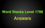 Word Stacks Level 1798 Answers